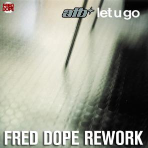 ATB – Let U Go (Fred Dope Rework)