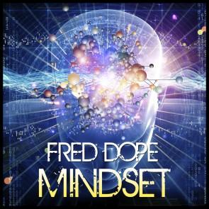 Fred Dope – MINDSET